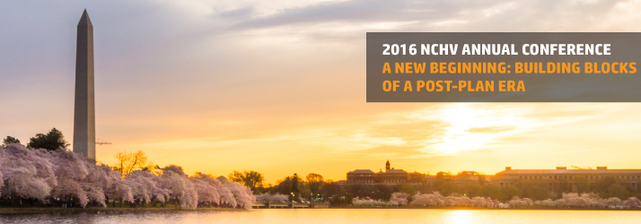 2016 NCHV Annual Conference - A New Beginning: Building Blocks of a Post-Plan Era